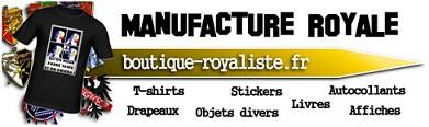 La Manufacture Royale, boutique du Groupe d'Action Royaliste
