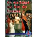 Ce qu'était un Roi de France (Première édition)