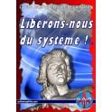 Libérons nous du système