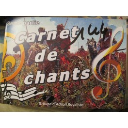 carnet de chants partie 3 chants rebelles (Irlande, Ecosse) russes, militaires, royalistes. couleur