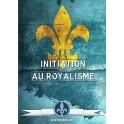 Initiation au Royalisme