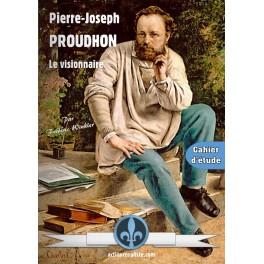 Pierre-Joseph PROUDHON, le visionnaire