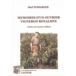 Mémoires d'un ouvrier vigneron royaliste