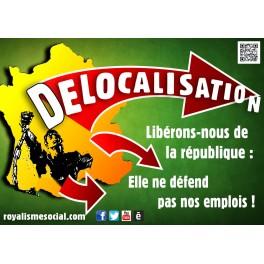 """Lot de 25 affiches """"Non aux délocalisations"""" FORMAT A1"""