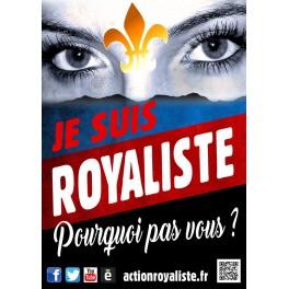 """Lot de 25 affiches """"Je suis royaliste"""" FORMAT A1"""
