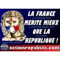 """Lot de 25 affiches """"La France mérite mieux que la république"""""""
