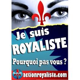 """Lot de 25 affiches """"Je suis royaliste"""" verticales"""