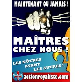 """Lot de 25 affiches """"Maîtres chez nous"""""""